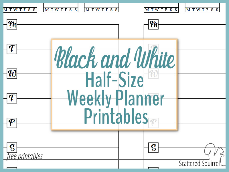 Half-Size Black and White Weekly Planner Printables - Free Printable Weekly Planner