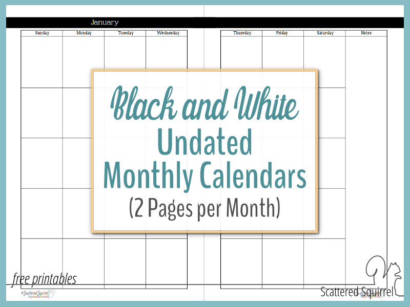 Undated Black and White Calendars Featuring Two Pages Per Month - monthly planning calendar