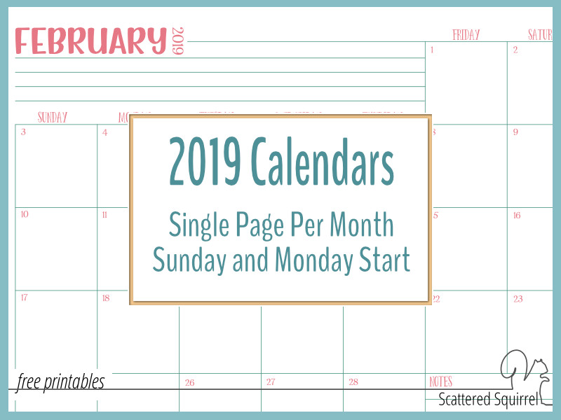 Single Page, Dated 2019 Calendars with Sunday and Monday Starts!