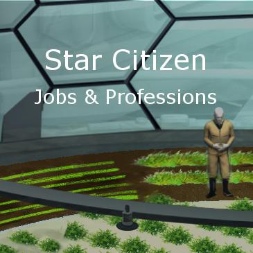 Jobs & Professions In Star Citizen