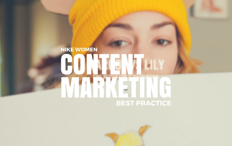 Best Practice Content Marketing von Nike Women