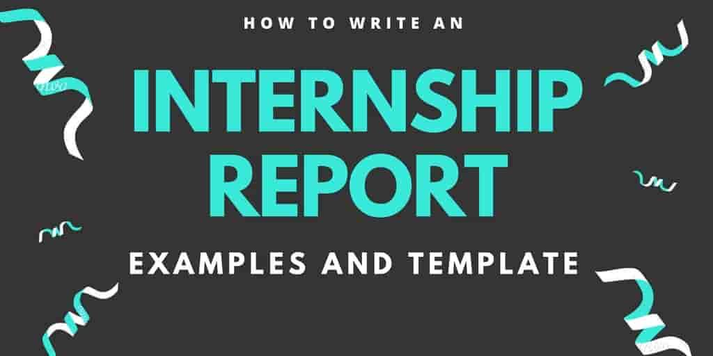 Internship Report Sample, Format, Example