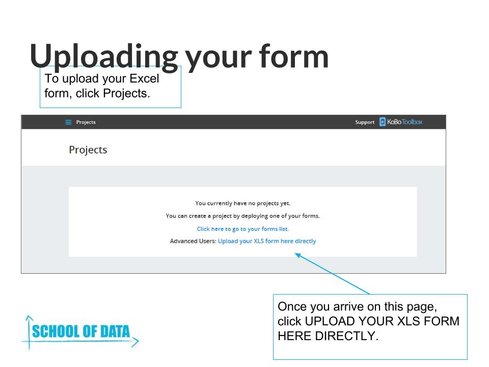 Uploading and Testing your forms using Kobo Toolbox School of Data