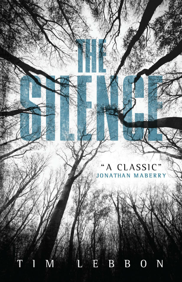 Fiction Publisher The Silence By Tim Lebbon Book Review | Scifinow - The