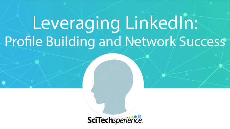 Leveraging LinkedIn Profile Building and Network Success