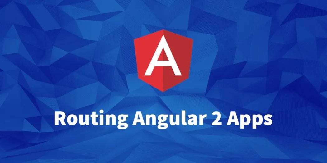 Routing Angular Applications \u2015 Scotchio