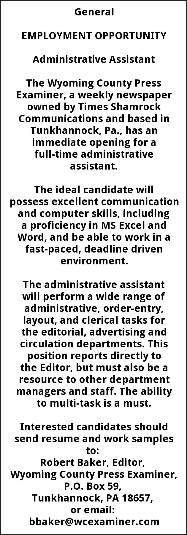 Administrative Assistant, Wyoming County Press Examiner, Tunkhannock, PA