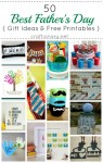 50 Father's Day Ideas & Printables from Craftionary