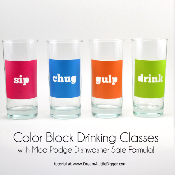 Freebie - Dishwasher Safe Mod Podge Glasses from Dream a Little Bigger