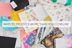Article | 70 Ways to Produce More Than You Consume