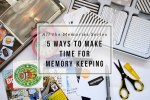 Article | Making Time for Memory Keeping