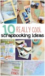 10 Super Cool Scrapbooking Ideas