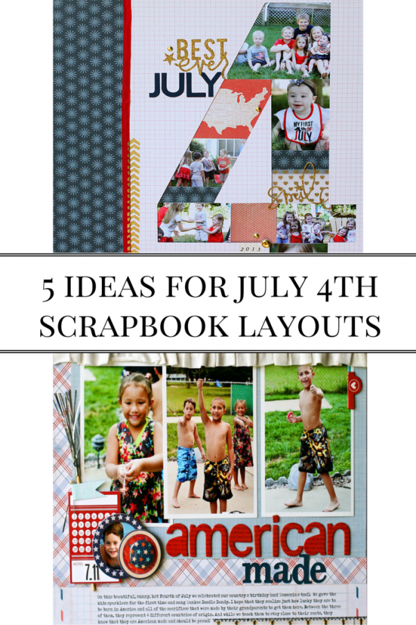 5 ideas for July 4th scrapbook layouts