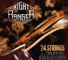 Night Ranger 24 Strings and Drummer