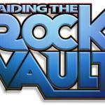 Raiding the Rock Vault