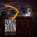 THE FAMILY RUIN CD PROMO 7-17-14