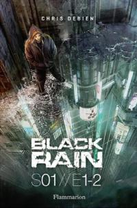 Black Rain de Chris Debien