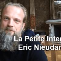"La Petite Interview - Eric ""Surcapitaine"" Nieudan"