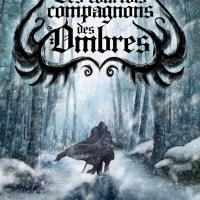 Les courtois compagnons des Ombres - Ulule