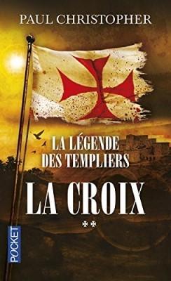 la-legende-des-templiers-tome-2-la-croix