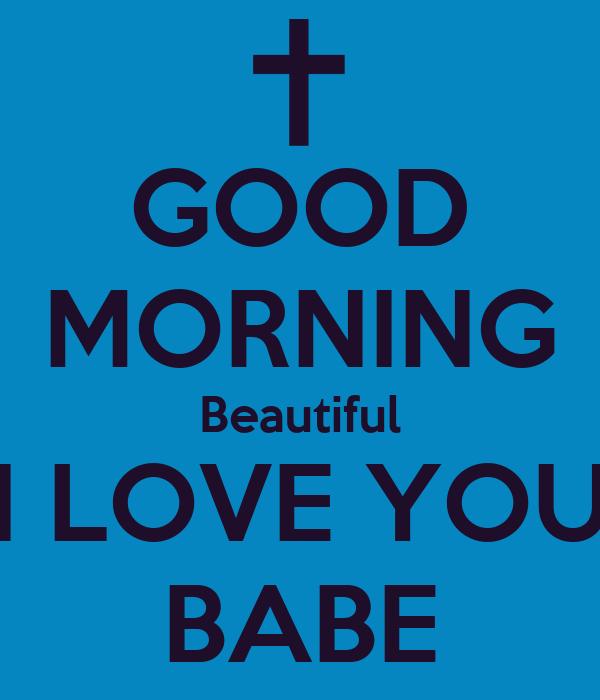 Cute Keep Calm Wallpaper For Boyfriend Good Morning Beautiful I Love You Babe Poster Jfr Keep