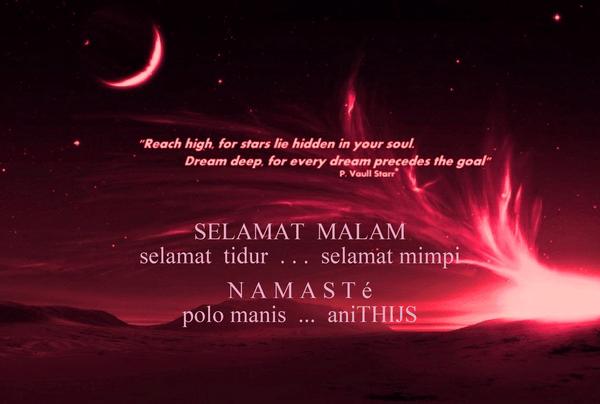 selamat malam selamat tidur selamat mimpi n a m a s
