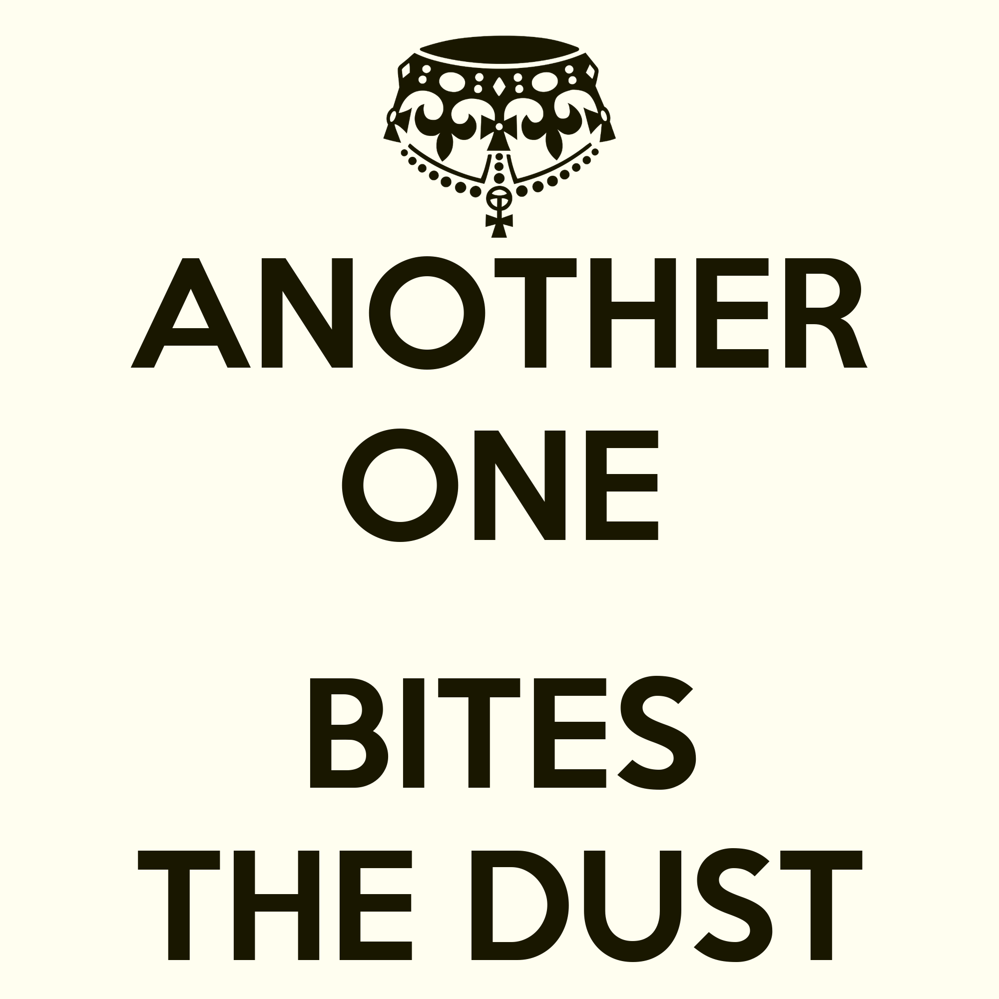 Another One Bites The Dust Another One Bites The Dust Poster Palferencz1 Keep