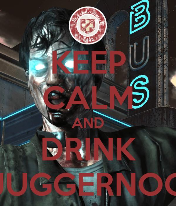 Juggernog Wallpaper Iphone Keep Calm And Drink Juggernog Keep Calm And Carry On
