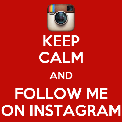KEEP CALM AND FOLLOW ME ON INSTAGRAM Poster | Daffy | Keep Calm-o-Matic