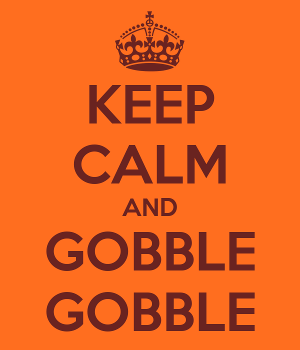 Nike Animated Wallpaper Keep Calm And Gobble Gobble Poster Mzhokie Keep Calm O