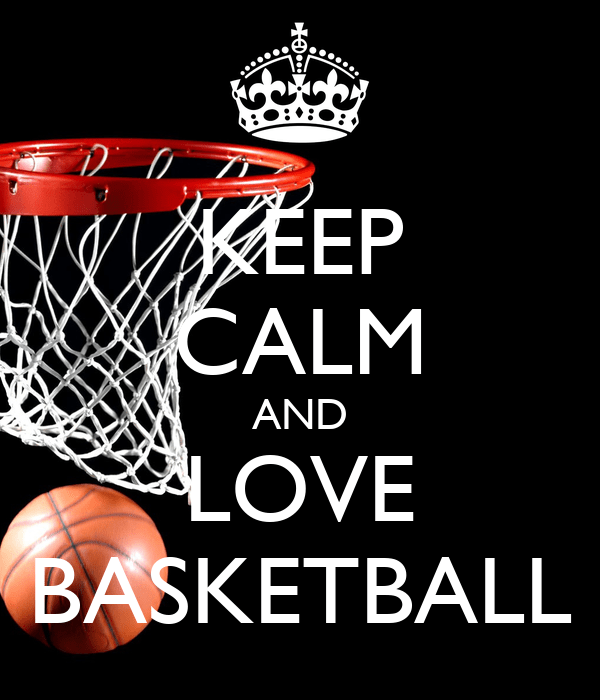 Wallpaper Volleyball Quotes Keep Calm And Love Basketball Poster Andrej Keep Calm