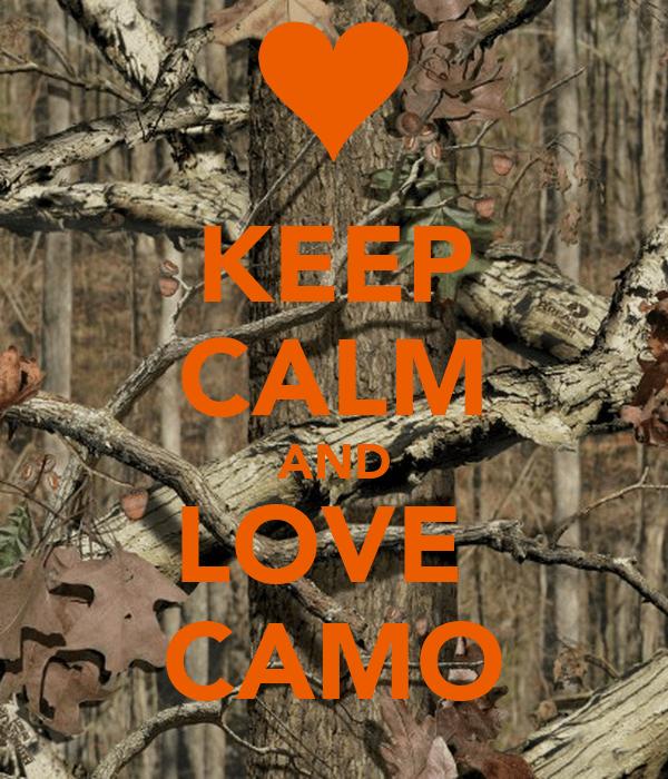 Browning Country Girl Wallpaper Keep Calm And Love Camo Poster Jordann Keep Calm O Matic