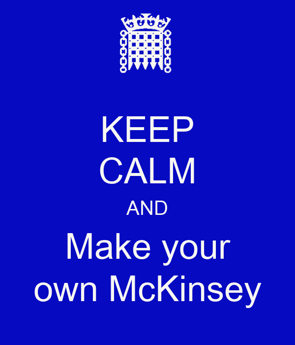 Create Your Own Iphone Wallpaper Online Keep Calm And Make Your Own Mckinsey Keep Calm And Carry