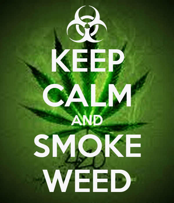 Bohemia Quotes Wallpaper Keep Calm And Smoke Weed Poster Originalboydem Keep