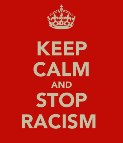 KEEP CALM AND STOP RACISM Poster | Don | Keep Calm-o-Matic