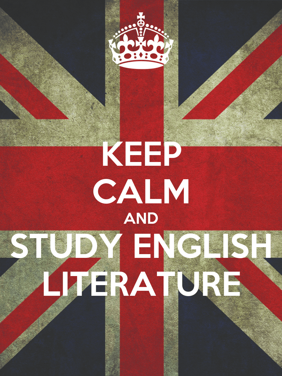 Wallpaper Of Love Quotes In English Keep Calm And Study English Literature Poster Friky