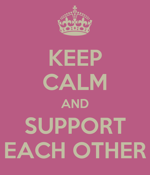 Wallpaper Think Different Quotes Keep Calm And Support Each Other Poster Clare Keep