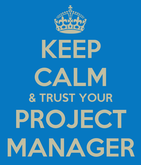Project Manager Resume Sample Writing Guide Rg Keep Calm And Trust Your Project Manager Poster Jaimee