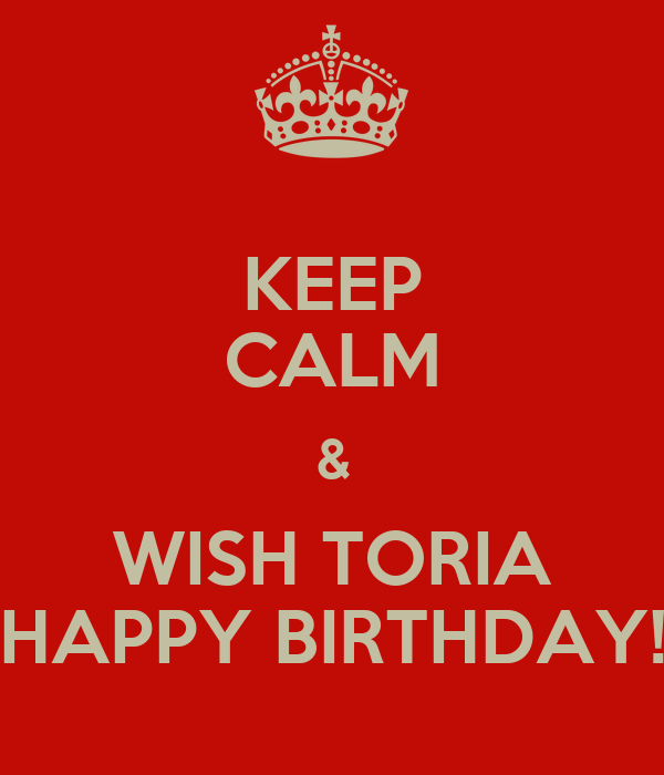 Facebook Cover Wallpaper Quotes Keep Calm Amp Wish Toria Happy Birthday Keep Calm And