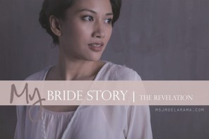 True Story | My Bride Story (Featuring the Bridal Team from Kapwa Studio and Bridal Robes from Niya Gabriela) Part 2
