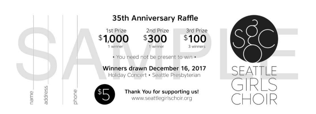 How to Fill out a Raffle Ticket Seattle Girls Choir
