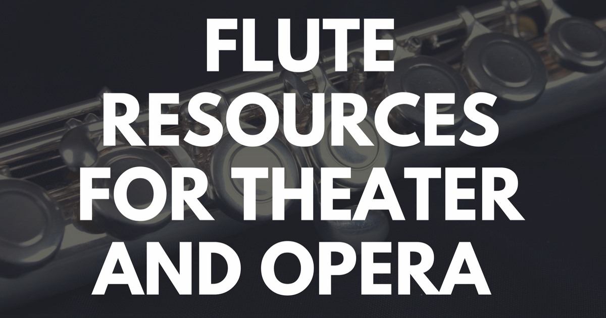 Flute Resources for Theater and Opera Flute Resources SeatUp