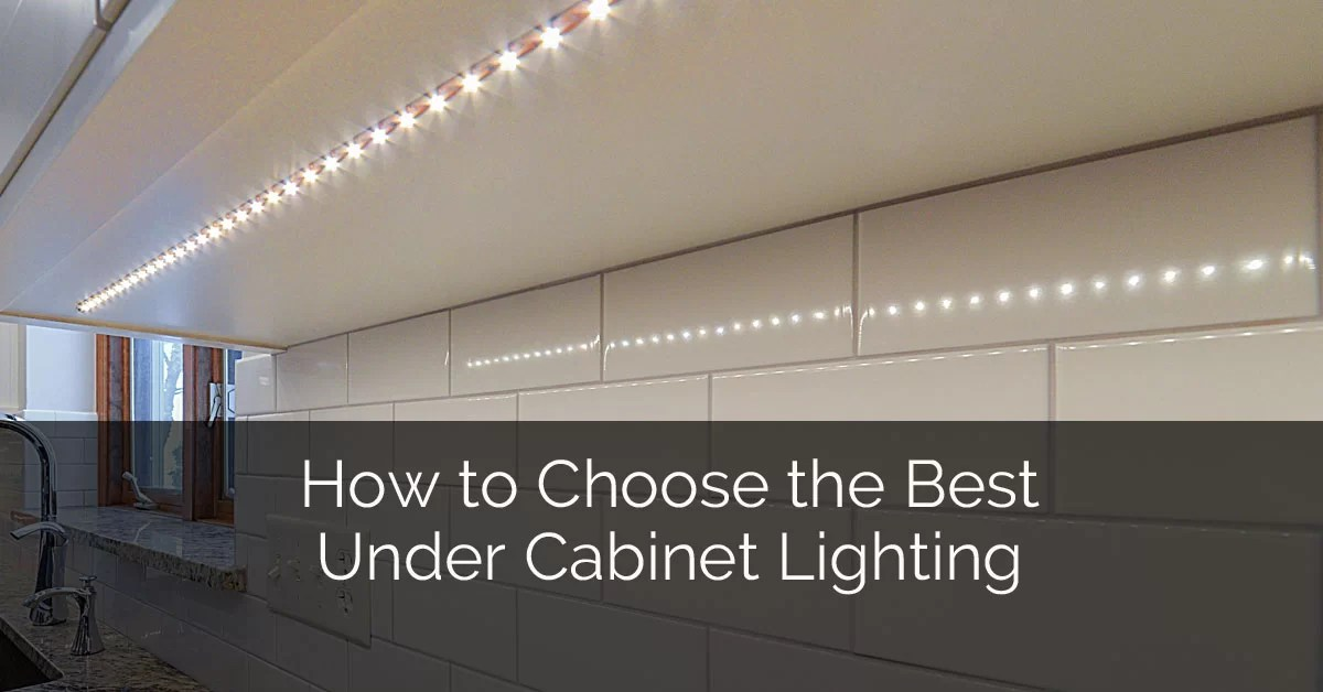 Installing Outdoor Recessed Lighting How To Choose The Best Under Cabinet Lighting | Home