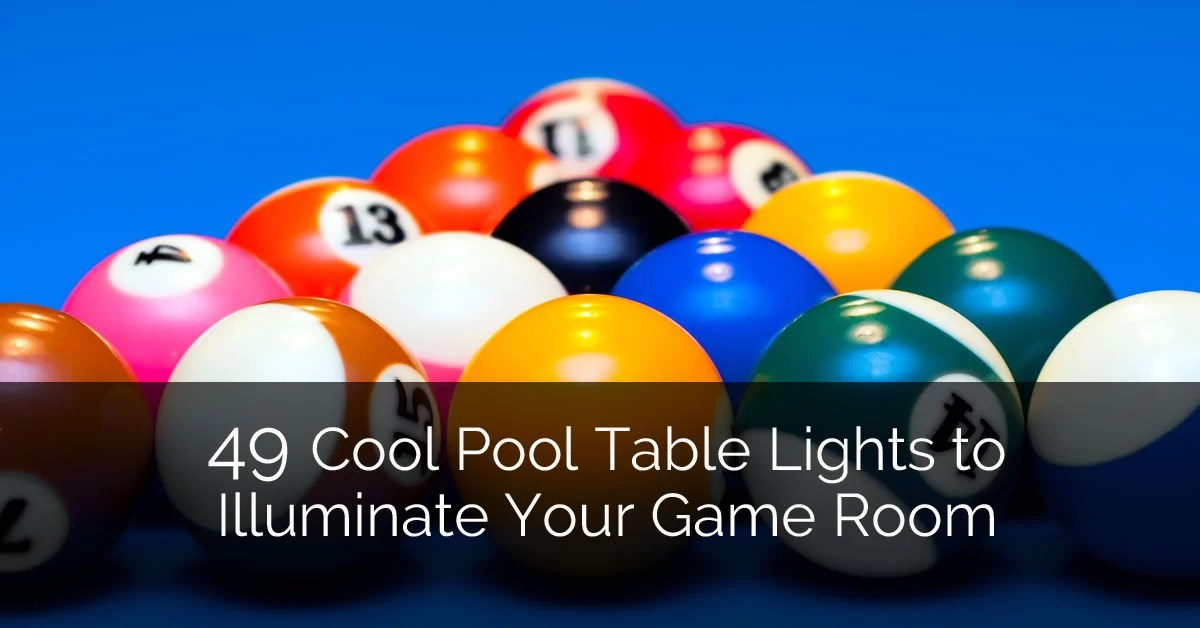 49 Cool Pool Table Lights to Illuminate Your Game Room Home