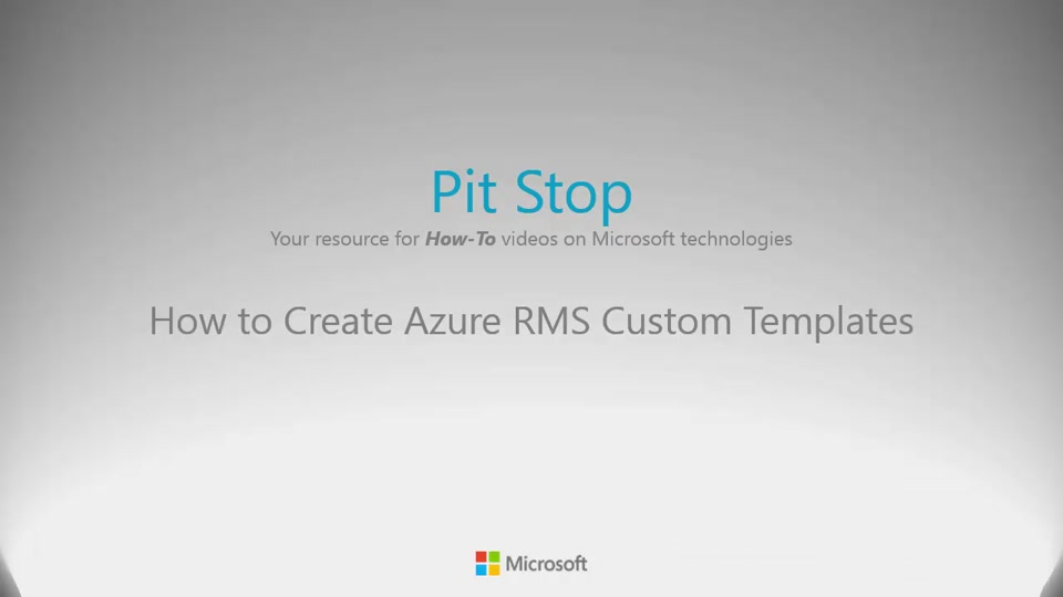 How to Create RMS custom templates Pit Stop Enterprise Mobility
