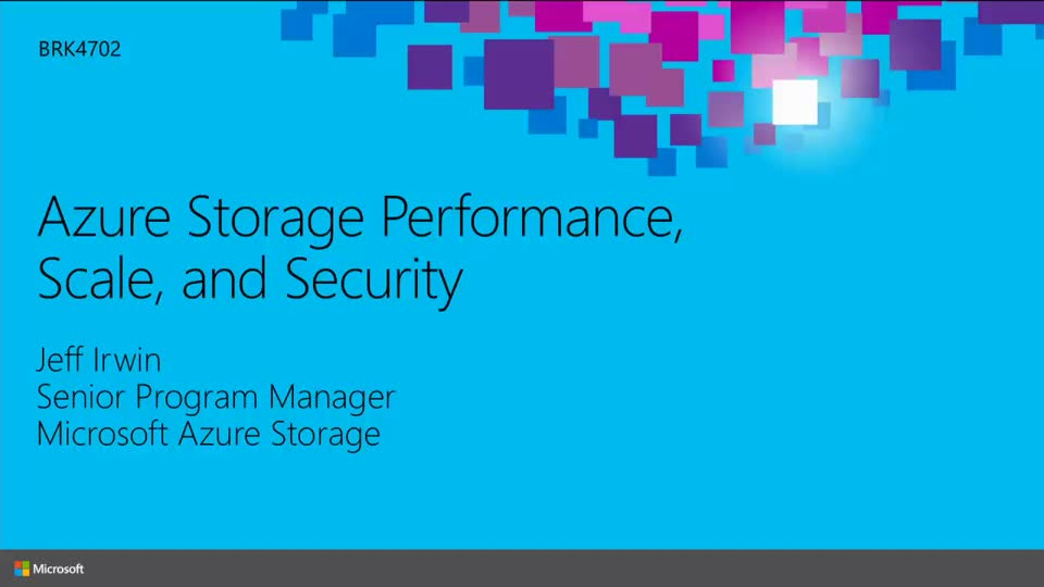 Building Performance Applications Using Microsoft Azure Storage