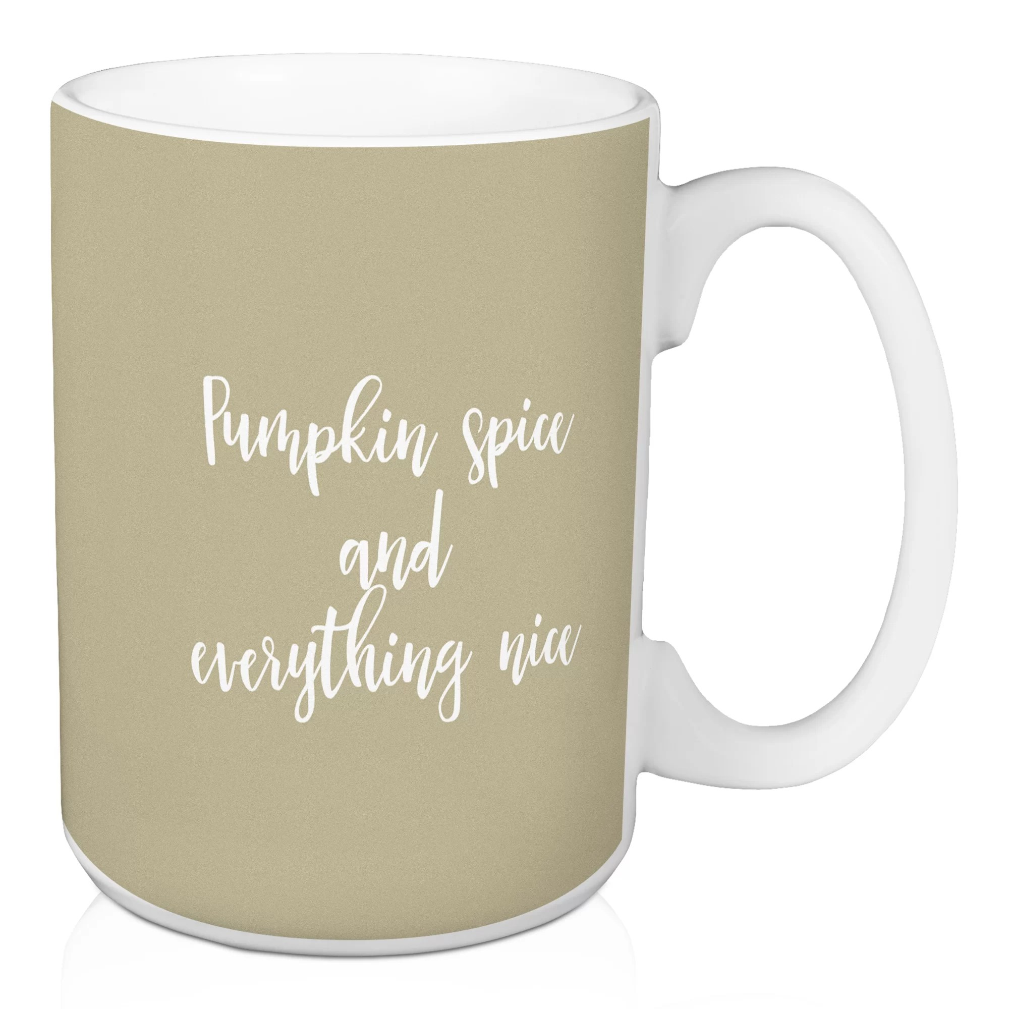Where To Buy Nice Coffee Mugs Napper Pumpkin Spice And Everything Nice Coffee Mug