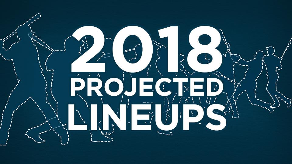 Projected 2018 lineups for all 30 MLB teams MLB