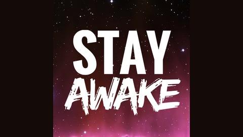 Stay Awake Podcast Listen via Stitcher Radio On Demand