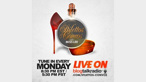 Stilettos and Convos w/Miss Lee Listen via Stitcher for Podcasts